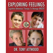 Exploring Feelings: Anger: Cognitive Behaviour Therapy to Manage Anger, Paperback