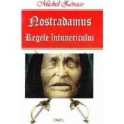 Nostradamus regele intunericului - Michel Zevaco