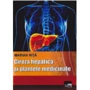Ciroza hepatica si plantele medicinale - Marian Nita