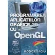 Programarea Aplicatiilor Grafice 3d Cu Open Gl + Cd - Rodica Baciu