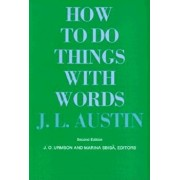 How to Do Things with Words: Second Edition, Paperback/J. L. Austin