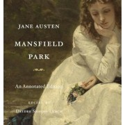 Mansfield Park: An Annotated Edition, Hardcover