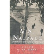 A House for Mr. Biswas, Paperback/V. S. Naipaul
