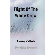 Flight of the White Crow