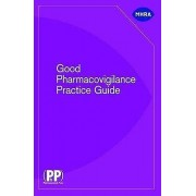 Good Pharmacovigilance Practice Guide by Great Britain Medicines an...