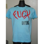 Tumbler & Tipsy FUCK DATING Exclusive Blue T Shirt