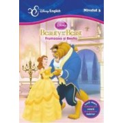 Frumoasa si Bestia. Beauty and The Beast - Disney English Nivelul 2