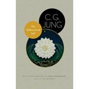 The Undiscovered Self: With Symbols and the Interpretation of Dreams, Paperback/C. G. Jung