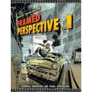 Framed Perspective Vol. 1 Technical Drawing for Visual Storytelling