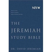 The Jeremiah Study Bible, NIV: What It Says. What It Means. What It Means for You., Hardcover/Dr David Jeremiah