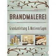 """Buch """"Brandmalerei - Grundanleitungen & Motivvorlagen"""""""