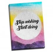 Tablou mesaj motivational - Start doing