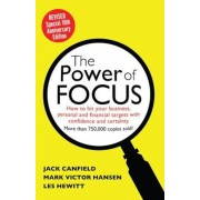The Power of Focus: How to Hit Your Business, Personal and Financial Targets with Absolute Confidence and Certainty, Paperback