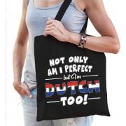 Not only am I perfect but im Dutch too katoenen kado tas zwart - dames - Nederland cadeau tas