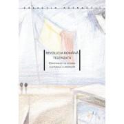 Revolutia romana televizata. Contributii la istoria culturala a mediilor/Konrad Petrovszki, Ovidiu Tichindeleanu