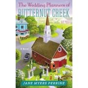 The Wedding Planners of Butternut Creek, Paperback/Jane Myers Perrine