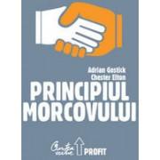 Principiul Morcovului. Cum folosesc cei mai buni manageri aprecierea pentru mobilizarea personalului, pastrarea talentelor si accelerarea performantelor