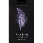 Acluofobia. Zece povestiri macabre 10+1 bonus editia a 2-a