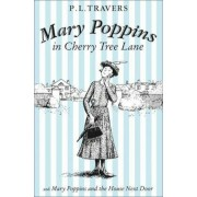 Mary Poppins in Cherry Tree Lane / Mary Poppins and the Hous, Paperback