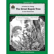 A Guide for Using the Great Kapok Tree in the Classroom, Paperback/Lynn Didominicis