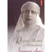 Insemnari zilnice vol. VIII - Regina Maria A Romaniei