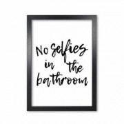 East Urban Home Bathroom 'No Selfies' Textual Art East Urban Home Format: Black Grain Frame, Size: 85 cm H x 60 cm W x 5 cm D - Size: 85 cm H x 60 cm W x 5 cm D