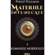 Materiile intunecate Vol.1 Luminile nordului - Philip Pullman