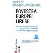 Povestea Europei Libere - Nicolae Stroescu-Stinisoara