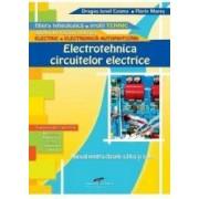 Electrotehnica circuitelor electrice - Clasa IX si X - Manual - Dragos Ionel Cosma Florin Mares