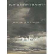 Storming the Gates of Paradise: Landscapes for Politics, Paperback
