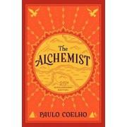 The Alchemist: 25th Anniversary Edition, Hardcover/Paulo Coelho