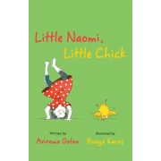 Little Naomi, Little Chick, Hardcover