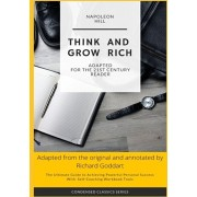 Think and Grow Rich by Napoleon Hill: The Ultimate Guide to Achieving Powerful Personal Success, with Self-Coaching Workbook Tool, Paperback/Napoleon Hill