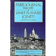 Paris Journal, 1944-1955, Paperback/Janet (Genet) Flanner