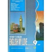 Limba engleza L2. Manual pentru clasa a IX-a. English my love Pathway to English