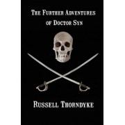 The Further Adventures of Doctor Syn, Paperback/Russell Thorndyke