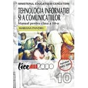 Tehnologia informatiei si a comunicatiilor. Manual clasa a X-a/Mariana Pantiru