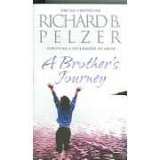 Brother's Journey - Surviving a Childhood of Abuse (Pelzer Richard B.)(Paperback) (9780751536003)