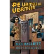 Pe urmele lui Vermeer