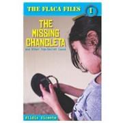 The Missing Chancleta and Other Top-Secret Cases / La Chancleta Perdida y Otros Casos Secretos (Spanish), Paperback/Alidis Vicente