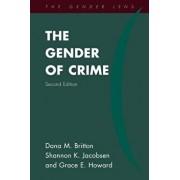 The Gender of Crime, Paperback/Dana M. Britton