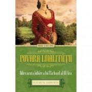 Povara loialitatii. Adevarata iubire a lui Richard al III-lea