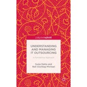 Understanding and Managing It Outsourcing: A Partnership Approach