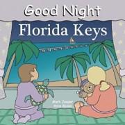 Good Night Florida Keys, Hardcover/Mark Jasper