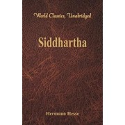 Siddhartha (World Classics, Unabridged), Paperback/Hermann Hesse