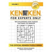 Kenken: For Experts Only: 100 Challenging Logic Puzzles That Make You Smarter, Paperback/Kenken Puzzle Company