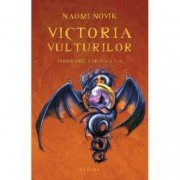 Victoria vulturilor. Temeraire Vol..5