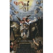 William Shakespeare and John Donne: Stages of the soul in early modern English poetry, Hardcover/Angelika Zirker