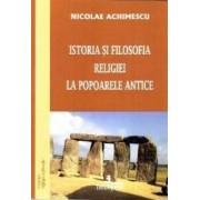 Istoria si filosofia religiei la popoarele antice - Nicolae Achimescu