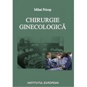 Chirurgie ginecologica/Mihai Pricop